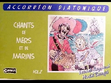 Accordéon diatonique Tablatures Chants de Marins n° 2 neuf avec CD